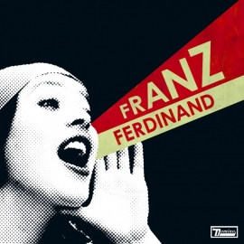 Franz Ferdinand - You Could Have It So Much Better (1CD)