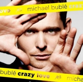 Michael Bublé - Crazy Love  (1CD)