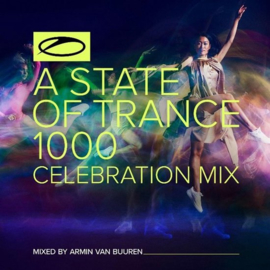 Various - A State Of Trance 1000 Celebration Mix (2CD)