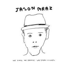 Jason Mraz - We Sing, We Dance, We Steal Things (1CD)