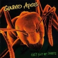 Guano Apes - Don`t Give Me Names (1CD)