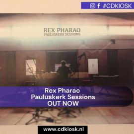 Rex Pharao - Pauluskerk Sessions (1CD)