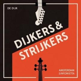 De Dijk - Dijkers & Strijkers (1CD)