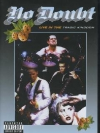 No doubt - Live In The Tragic Kingdom  (1DVD)