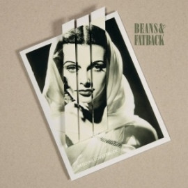 Beans & Fatback - Heroine Lovestruck (1LP+1CD)
