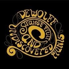 DeWolff - Strange Fruits and Undiscovered Plants  (1CD)