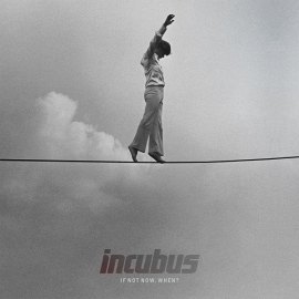 Incubus - If Not Now When?  (1CD)