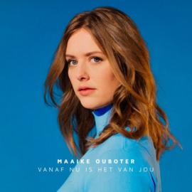 Maaike Ouboter - Vanaf Nu Is Het Van Jou (1CD)