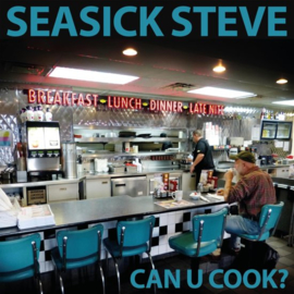 Seasick Steve - Can U Cook? (1CD)