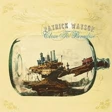 Patrick Watson - Close to Paradise (1CD)