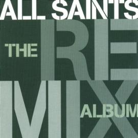 All Saints - The Remix Album (1CD)