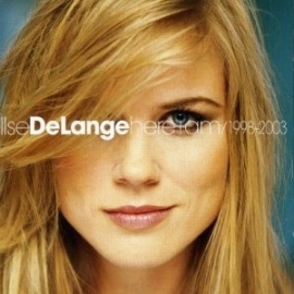 Ilse Delange - Here I Am 1998-2003 (1CD)