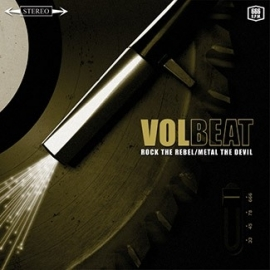 Volbeat - Rock The Rebel / Metal The Devil (1LP)
