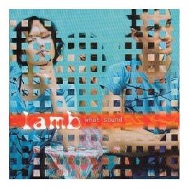 Lamb - What Sound (1CD)
