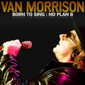 Van Morrison – Born to Sing: No Plan B (1CD)