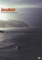 Incubus - The Morning View Sessions  (1DVD)