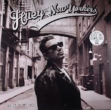 Huey & The New Yorkers - Say It To My Face (1CD)