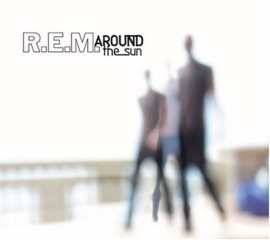R.E.M. - Around the Sun (1CD)