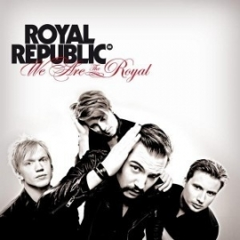 Royal Republic - We Are The Royal (1CD)