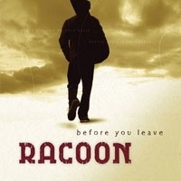 Racoon - Before You Leave  (1CD)