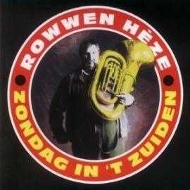 Rowwen Heze - Zondag in `t Zuiden (1CD)