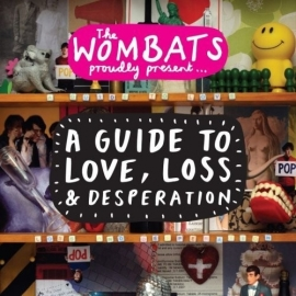 Wombats - A Guide To Love, Loss & Desperation (1CD)