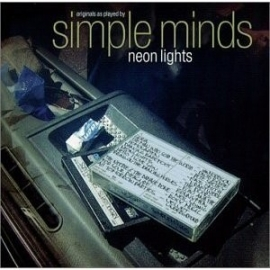 Simple Minds - Neon Light (1CD)