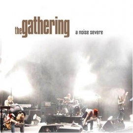 The Gathering - A Noise Severe (2CD)