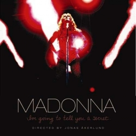 Madonna - I`m Going To Tell You A Secret (1CD+1DVD)
