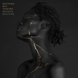 Nothing But Thieves - Broken Machine (Deluxe Edition) (1CD)