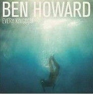 Ben Howard - Every Kingdom  (1CD)
