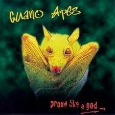 Guano Apes - Proud Like A God (1CD)