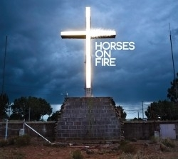 Horses on Fire - Horses On Fire (1CD)