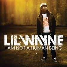 Lil` Wayne - I am not a human being  (1CD)