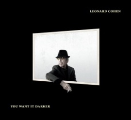 Leonard Cohen - You Want It Darker (1CD)