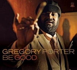 Gregory Porter - Be Good  (1CD)