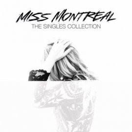 Miss Montreal - The Singles Collection (1CD)