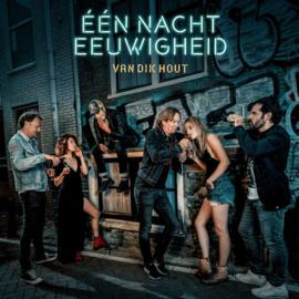 Van Dik Hout - Één Nacht Eeuwigheid (1CD)