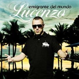 Lucenzo - Emigrante Del Mundo  (1CD)
