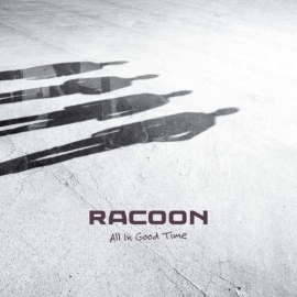 Racoon - All In Good Time (1CD)