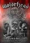 Motorhead - The World Is Ours: Vol. 1  (1DVD)