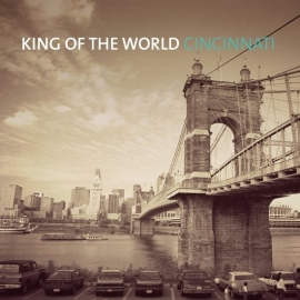 King Of The World - Cincinnati (1CD)