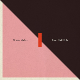 Orange Skyline - Things That I Hide (1CD)