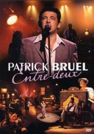 Patrick Bruel - Entre Deux (1DVD)