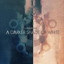 Navarone - A Darker Shade Of White (1LP)