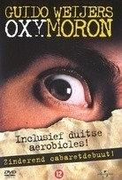 Guido Weijers - Oxymoron  (1DVD)