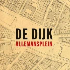 De DIjk - Allemansplein (1CD)