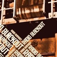 Radio Blackout - Radio Blackout (1CD)