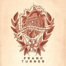 Frank Turner - Tape Deck Heart (1CD)