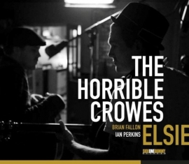 Horrible Crowes - Elsie (1CD)